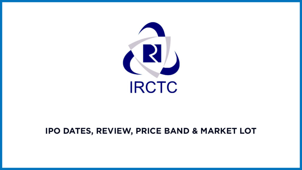 IRCTC-IPO-Dates-Review-Price-Band-Market-Lot