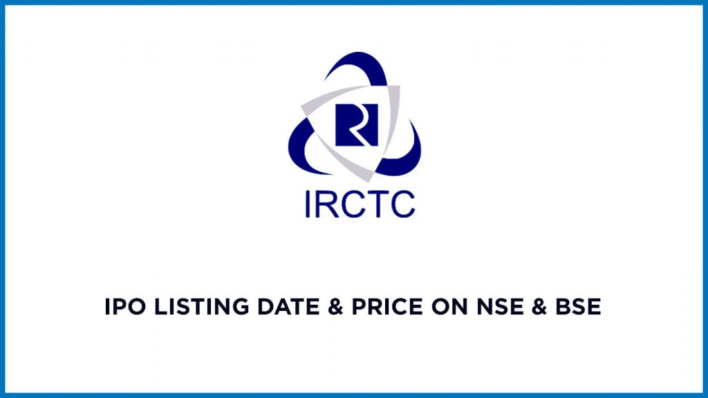 IRCTC-IPO-Listing-Date-&-Price-on-NSE-&-BSE