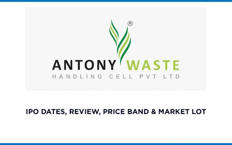 Antony Waste IPO Dates, Review, Price Band & Market Lot 1