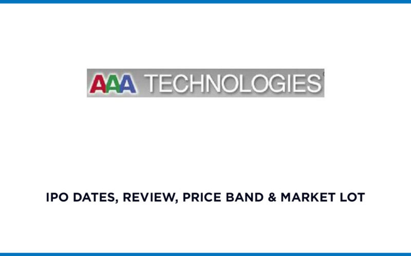 AAA Technologies IPO Date review price band and market