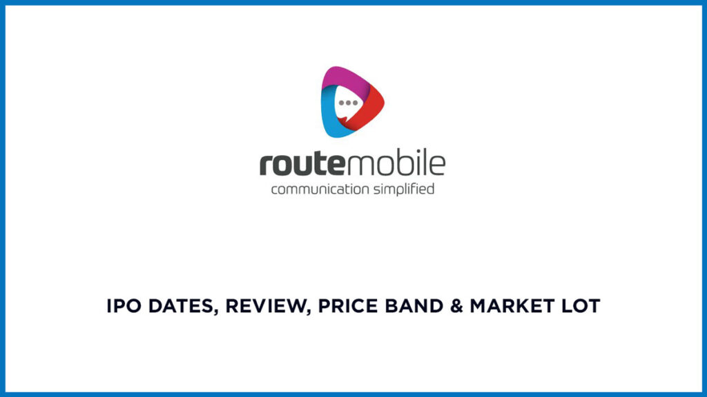 Route Mobile IPO Date, Review, Price Band & Market 3