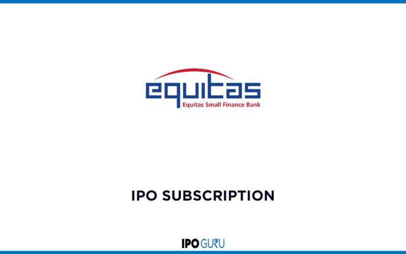 Equitas small finance bank ESFB IPO Subscription
