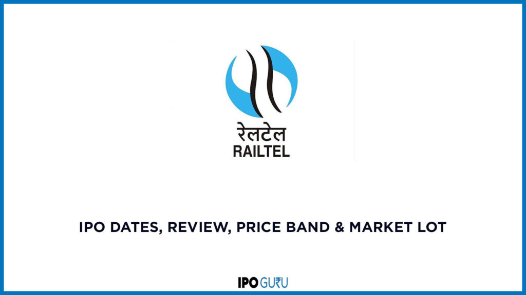 RailTel IPO Date, review, price band and market lot