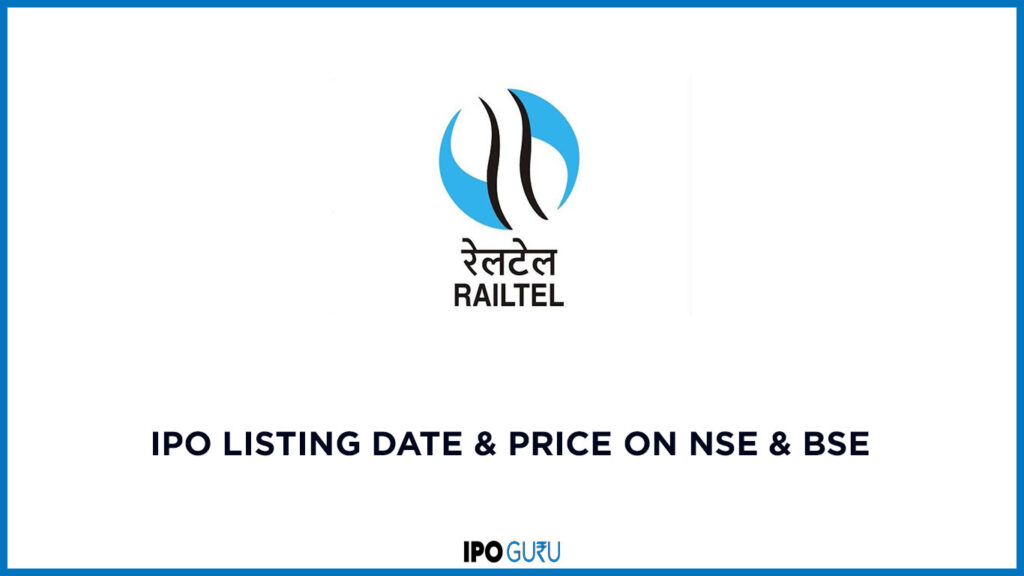 RailTel IPO Listing Date & Price on NSE & BSE 1