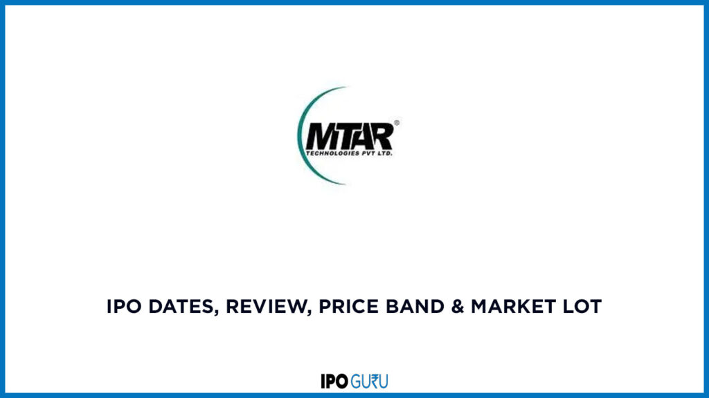 MTAR Technologies IPO Date, Review, Price Band & Market 1