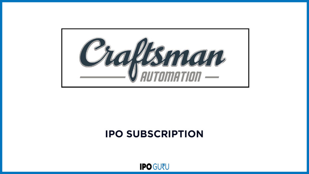 Craftsman-Automation-IPO-Subscription