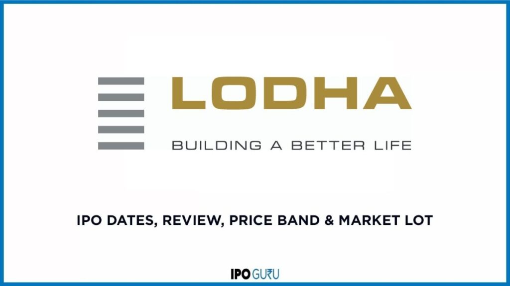Lodha Developers IPO Dates Review Price Band and Market Lot